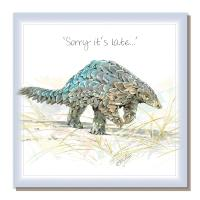 "Greetings card, ""Sorry it's late"", pangolin"