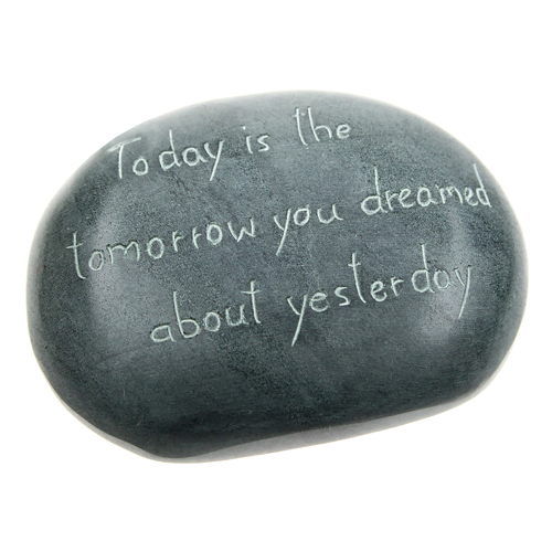 Paperweight, palewa stone, Today is the tomorrow...